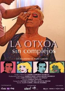 cartel la Otxoa, sin complejos